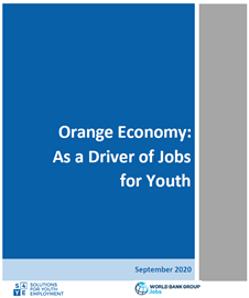 Orange Economy: As a Driver of Jobs for Youth Thematic Note Issue 1